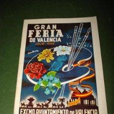 Folletos de turismo: PROGRAMA OFICIAL GRAN FERIA DE VALENCIA JULIO DEL AÑO 1956 IMPECABLE .EXCMO. AYUNTAMIENTO VALENCIA.. Lote 29658797