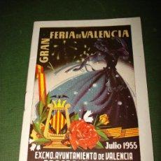Folletos de turismo: PROGRAMA OFICIAL GRAN FERIA DE VALENCIA JULIO DEL AÑO 1955 IMPECABLE .EXCMO. AYUNTAMIENTO VALENCIA.. Lote 29658816