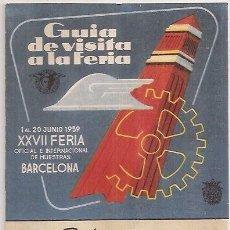 Folletos de turismo: GUÍA DE LA FERIA DE BARCELONA DE 1959. Lote 29727253