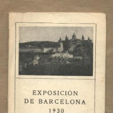 Folletos de turismo: EXPOSICIÓN DE BARCELONA. 1930. GUIA DEL VISITANTE.. Lote 29956696