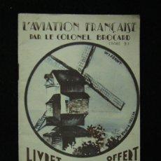 Folletos de turismo: FOLLETO. FRANCIA. WAGONS-LITS. L'AVIATION FRANÇAISE PAR LE COLONEL BROCARD. PARIS, 1929.. Lote 191901197