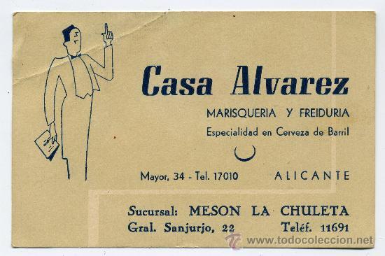 TARJETA PUBLICIDAD CASA ALVAREZ - MARISQUERIA - ALICANTE (Coleccionismo - Folletos de Turismo)