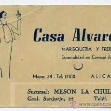 Folletos de turismo: TARJETA PUBLICIDAD CASA ALVAREZ - MARISQUERIA - ALICANTE. Lote 30413894
