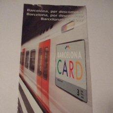 Folletos de turismo: FOLLETO TURISTICO 2002 - BARCELONA CARD - 21X10 - TRIPTICO. Lote 30587863