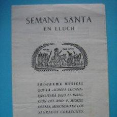 Folletos de turismo: SEMANA SANTA LUCH (LUC) PALMA MALLORCA PROGRAMA MUSICAL AÑO 1954. Lote 30597125