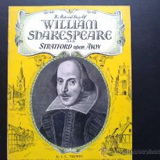 Folletos de turismo: THE PICTORIAL WILLIAM SHAKESPEARE AND STRATFORD UPON AVON. SHAKESPEARE Y STRATFORD EN IMÁGENES. Lote 30735566