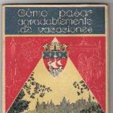 Folletos de turismo: PARIS COMO PASAR AGRADABLEMENTE LAS VACACIONES 1932. Lote 30782343