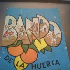 Folletos de turismo: FOLLETO FIESTAS DE PRIMAVERA BANDO DE LA HUERTA DE MURCIA 1977. Lote 30818874