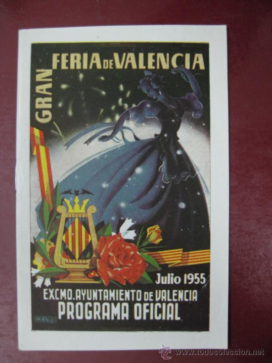 PROGRAMA OFICIAL - VALENCIA - GRAN FERIA DE JULIO - AÑO 1955 (Coleccionismo - Folletos de Turismo)