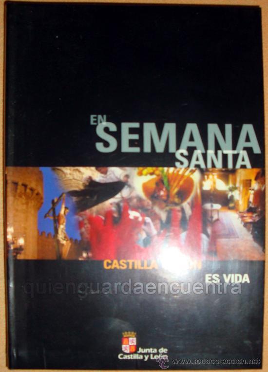EN SEMANA SANTA CASTILLA Y LEÓN ES VIDA SOTUR 2005 (Coleccionismo - Folletos de Turismo)