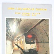 Folletos de turismo: FOLLETO PRESENTACION LINEA 3 METRO VALENCIA FERROCARRILES 1995. Lote 43761344