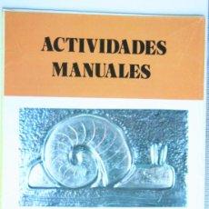 Folletos de turismo: FOLLETO LIBRO ACTIVIDADES MANUALES SALVATELLA FASCICULO NUMERO 69 REPUJADO EN METAL. Lote 31660765