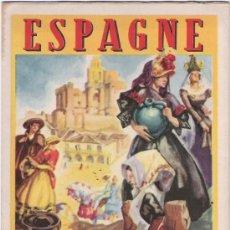 Folletos de turismo: ESPAGNE - DESPLEGABLE - AÑOS 50. Lote 31811475