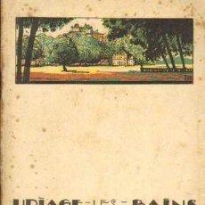 Folletos de turismo: 3 FOLLETOS DE ESTACIONES TERMALES. URIAGE , VICHY Y ESTACIONES TERMALES PLM. 1916-1927. Lote 31873360