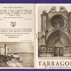 Folletos de turismo: FOLLETO - TARRAGONA - TAMARIT - POBLET - ST. CREUS - ED. SINDICATO INICIATIVA - TGN - AÑOS 40. Lote 31945386
