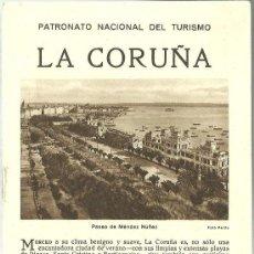 Folletos de turismo: LA CORUÑA FOLLETO DEL PATRONATO NACIONAL DE TURISMO AÑOS 20. Lote 295489123