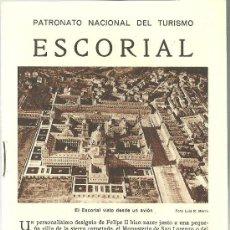 Folletos de turismo: ESCORIAL MADRID FOLLETO DEL PATRONATO NACIONAL DE TURISMO AÑOS 20. Lote 295489243