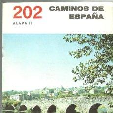 Folletos de turismo: ALAVA II - VITORIA - FOLLETO DE TURISMO CAMINOS DE ESPAÑA NUMERO 202. Lote 32039509