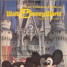 Folletos de turismo: YOUR COMPLETE GUIDE TO WALT DISNEY WORLD.GUIA DEL MUNDO DE DISNEY.20X14 CMTRS.29 PÁGINAS.1978.. Lote 32179263