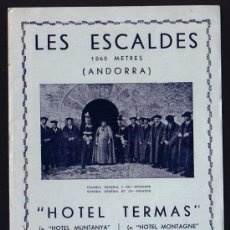 Folletos de turismo: CIRCA 1932 ANDORRA LES ESCALDES HOTEL TERMAS DESPLEGABLE CATALAN Y FRANCES * CON FOTOS. Lote 32189510
