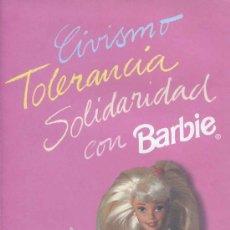 Foglietti di turismo: BARBIE - FOLLETO CIVISMO TOLERANCIA SOLIDARIDAD CON BARBIE. Lote 32217101