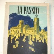Folletos de turismo: LA PASSIÓ DE OLESA DE MONTSERRAT – AÑO 1944. Lote 32624147