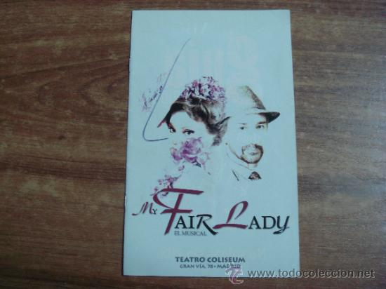 FOLLETO INFORMATIVO.-MAY FAIR LADY,EL MUSICAL.-TEATRO COLISEUM,MADRID.-22 PAG.-14X23CTMS.- (Coleccionismo - Folletos de Turismo)