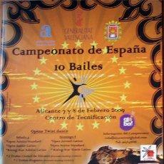 Folletos de turismo: ALICANTE CAMPEONATO DE ESPAÑA 10 BAILES -ALICANTE 2009 FOLLETO 20 PAGINAS. Lote 32987597