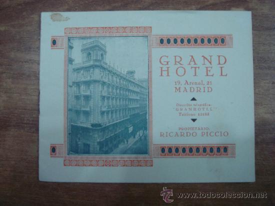 FOLLETO INFORMATIVO.-GRAND HOTEL,MADRID.-PROPIETARIO RICARDO PICCIO.-10 PAG.-14X11CTMS.- (Coleccionismo - Folletos de Turismo)