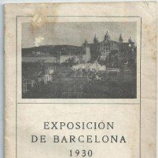 Folletos de turismo: BARCELONA.-EXPOSICION DE BARCELONA 1930.-GUIA DEL VISITANTE.-1930. Lote 33094357