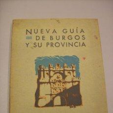 Folletos de turismo: NUEVA GUIA DE BURGOS Y SU PROVINCIA. Lote 33223235