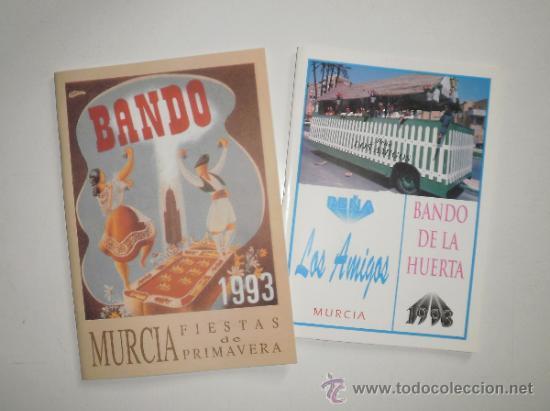 REVISTA BANDO DE LA HUERTA, FIESTAS DE PRIMAVERA DE MURCIA, 1993. NUEVO, MÁS FOLLETO PEÑA LOS AMIGOS (Coleccionismo - Folletos de Turismo)