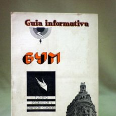 Folletos de turismo: GUIA, GUIA INFORMATIVA, CATALOGO COMERCIAL, 1945, GYM, PRODUCTOS, MONFRECO. Lote 33401256