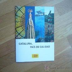 Folletos de turismo: CATALUÑA.PAIS DE CALIDAD.2008 NUEVO.. Lote 33349970