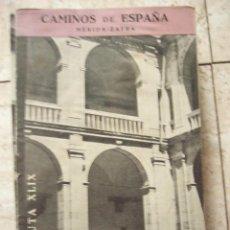 Folletos de turismo: FOLLETO CAMINOS DE ESPAÑA. MERIDA-ZAFRA. RUTA XLIX. 16 PP. ILUSTRADO. Lote 33617813
