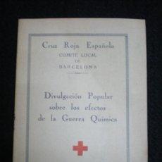 Folletos de turismo: FOLLETO. REPÚBLICA ESPAÑOLA. CRUZ ROJA. DIVULGACIÓN EFECTOS G. QUÍMICA. BARNA, 1935.. Lote 34111262