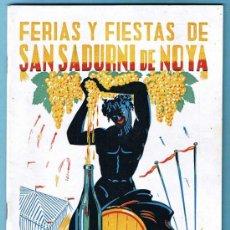 Folletos de turismo: PROGRAMA FERIAS Y FIESTAS SAN SADURNI DE NOYA, SEPTIEMBRE 1949.. Lote 34400305