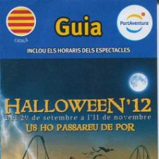 Folletos de turismo: FOLLETO GUIA DE PORT AVENTURA - HALLOWEEN 2012 - CATALA. Lote 34411738