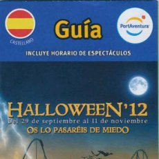 Folletos de turismo: FOLLETO GUIA DEL PARQUE PORT AVENTURA - HALLOWEEN 2012. Lote 34411778