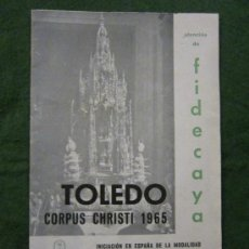 Folletos de turismo: PROGRAMA DE CORPUS CHRISTI 1965 TOLEDO. Lote 34593578