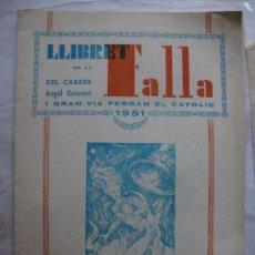 Folletos de turismo: VALENCIA LLIBRET FALLA ANGEL GUIMERA I GRAN VIA FERRAN EL CATOLIC AÑO 1951. Lote 34923089