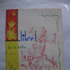 Folletos de turismo: VALENCIA LLIBRET FALLA JOAQUIM COSTA I BORRIANA AÑO 1961. Lote 34923301