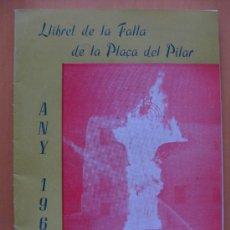 Folletos de turismo: VALENCIA LLIBRET FALLA PLAÇA DEL PILAR AÑO 1964. Lote 34948213