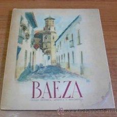 Folletos de turismo: BAEZA. CIUDAD HISTORICA, ARTISTICA Y MONUMENTAL. 1948.. Lote 35391411