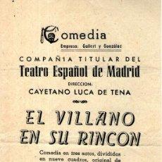Folletos de turismo: FOLLETO DE MANO TEATRO ESPAÑOL MADRID - EL VILLANO EN SU RINCON - LOPE DE VEGA . Lote 35571377