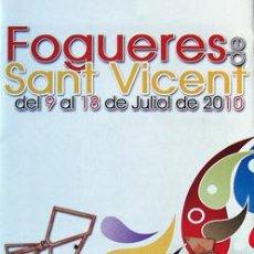 Folletos de turismo: FOGUERES DE SANT VICENT 2010 HOGUERAS DE SAN VICENTE DEL RASPEIG ALICANTE. Lote 35725515