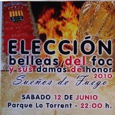 Folletos de turismo: PROGRAMA ELECCIÓN DE LAS BELLEAS DEL FOC Y SUS DAMAS DE HONOR SAN VICENTE DEL RASPEIG 2010 ALICANTE. Lote 35789356