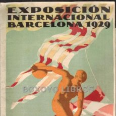 Folletos de turismo: FOLLETO. EXPOSICIÓN INTERNACIONAL BARCELONA 1929. SECCIÓN DEPORTIVA. ESTADIO. Lote 36164299