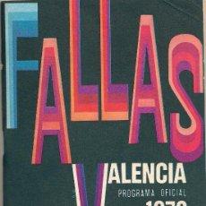 Folletos de turismo: FALLAS 1973 PROGRAMA OFICIAL VALENCIA. Lote 83198400
