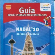 Folletos de turismo: FOLLETO GUIA PARQUE TEMATICO PORT AVENTURA NAVIDAD 2010 - CATALA. Lote 36526196